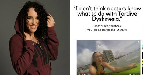 Rachel Star Tardive Dyskinesia
