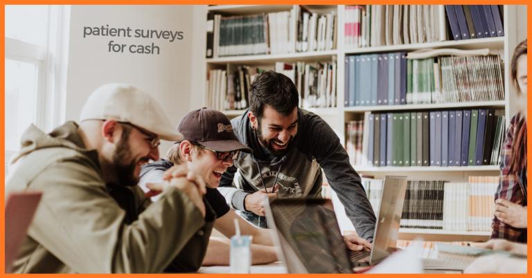 patient surveys for cash